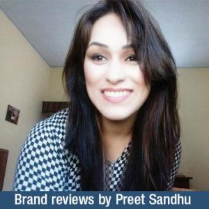 Brand reviews by Preet Sandhu