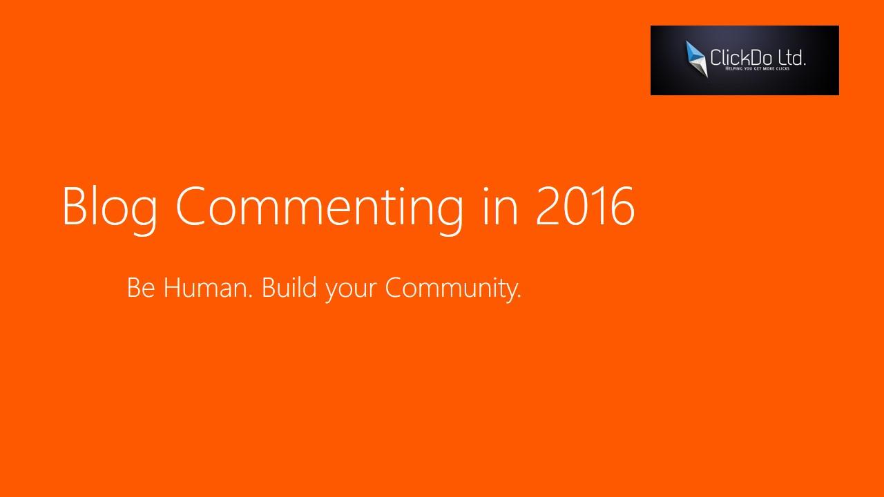 Blog Commenting for SEO in 2016 - Slide (1)